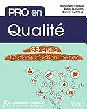 Pro en Qualité - 63 outils et 12 plans d'action