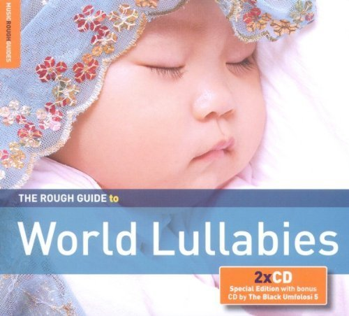 The Rough Guide to World Lullabies by Various Artists (2011-07-26)