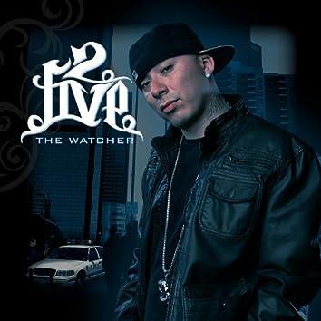 The Wathcher
