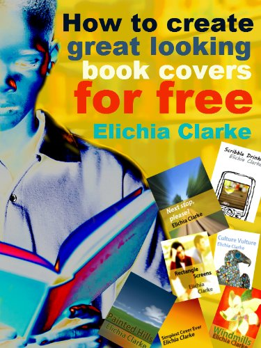 How to create great looking book covers for free (Producing business graphics for...