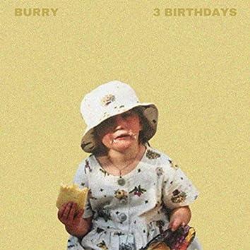 3 Birthdays