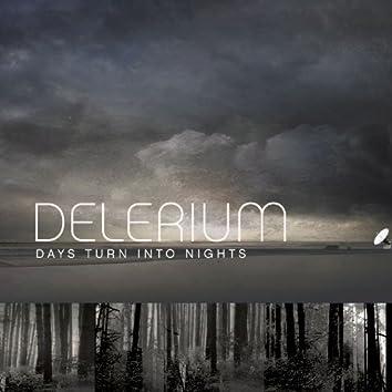 Days Turn Into Nights (Remixes) (feat. Michael Logen)