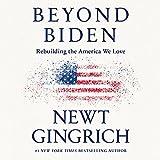 Beyond Biden: Rebuilding the America We Love