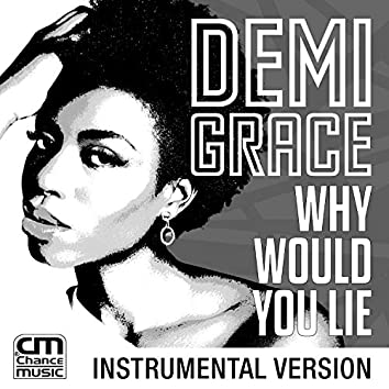 Why Would You Lie (Instrumental)