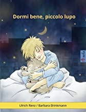 Sleep Tight, Little Wolf (Italian edition): A bedtime story for sleepy (and not so sleepy) children (www.childrens-books-b...