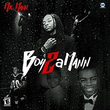 Boy 2 a Mann