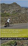 Solo a través de los Pirineos (2ª Parte): Siete días en bicicleta de Hondarribia a Portbou para cerrar el círculo pirenaico
