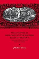 Philosophical Dialogue in the British Enlightenment: Theology, Aesthetics and the Novel (Cambridge Studies in Eighteenth-Century English Literature and Thought) by Michael Prince(2005-10-20)
