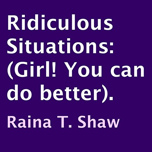 Ridiculous Situations audiobook cover art