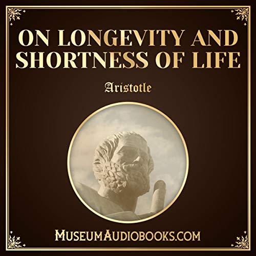 On Longevity and Shortness of Life audiobook cover art