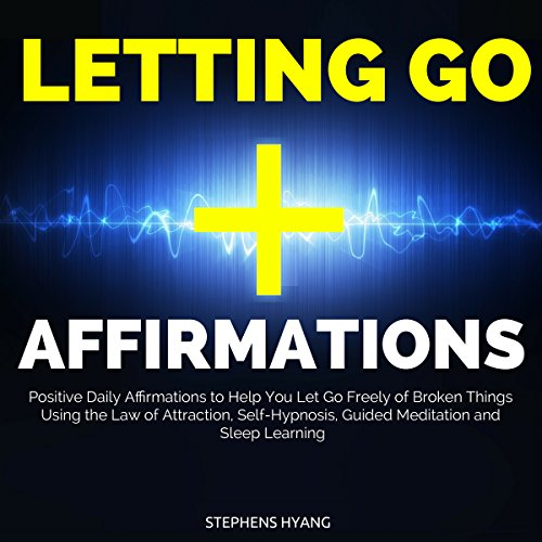 Letting Go Affirmations audiobook cover art