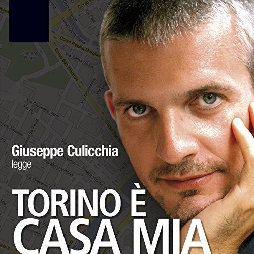 Torino è Casa Mia audiobook cover art