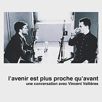 L'avenir est plus proche qu'avant: une conversation avec Vincent Vallières