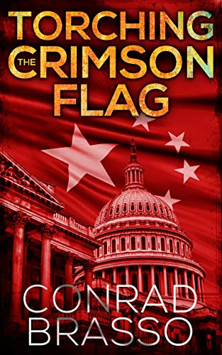 Torching The Crimson Flag (Trey Stone Book 3) by [Conrad Brasso]
