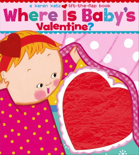 Where Is Baby's Valentine?: A...