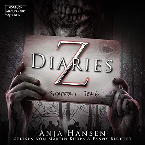 Z Diaries. Staffel 1 - Teil 6 Titelbild
