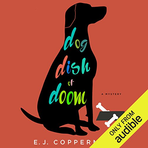 Dog Dish of Doom audiobook cover art
