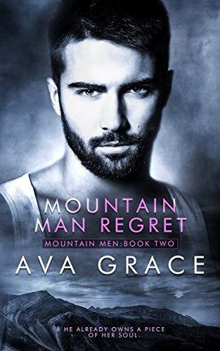 Mountain Man Regret (Mountain Men Book 2) (English Edition)
