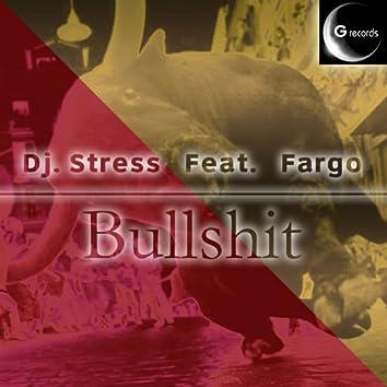 Bullshit (feat. Fargo)