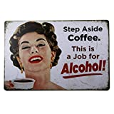 dingleiever- Step Aside Coffee Vintage Retro Tin Sign Funny Humour 50's Girls Metal Poster
