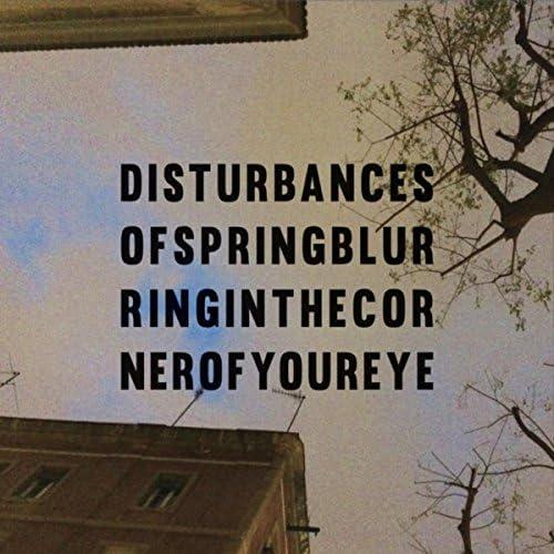 Disturbances of Spring