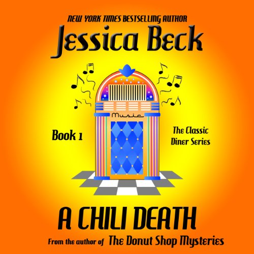 A Chili Death: A Classic Diner Mystery (The Classic Diner Mystery) (Volume 1) audiobook cover art