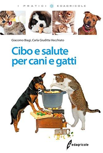 Cibo e salute per cani e gatti
