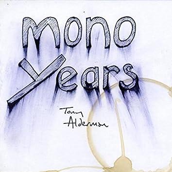 Mono Years