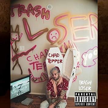 TRASH LOSER