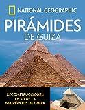 Pirámides de Guiza (ARQUEOLOGÍA)