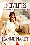 incivilities (southern secrets saga book 4) (english edition)