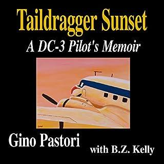 Taildragger Sunset: A DC-3 Pilot's Memoir cover art