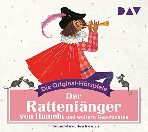 Der Rattenfänger von Hameln und weitere Geschichten: Die Original-Hörspiele (1 CD): Die Original-Hrspiele