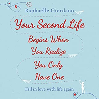 Couverture de Your Second Life Begins When You Realize You Only Have One