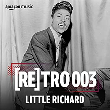 RETRO 003: Little Richard