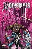 La mort de Wolverine - Wolverines T01