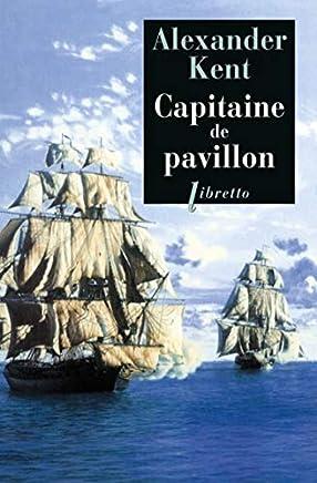 Une aventure de Richard Bolitho : Capitaine de pavillon