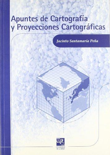 Apuntes de cartografía y proyecciones cartográficas: 15 (Material Didáctico. Ingenierías)