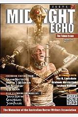 Midnight Echo Issue 7 (Midnight Echo magazine) Kindle Edition