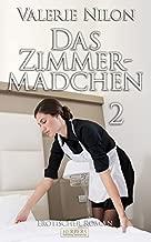 Das Zimmermädchen 2 - Erotischer Roman