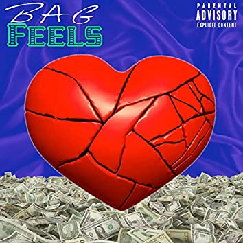 Bag Feels (feat. Teezy Fontaine)