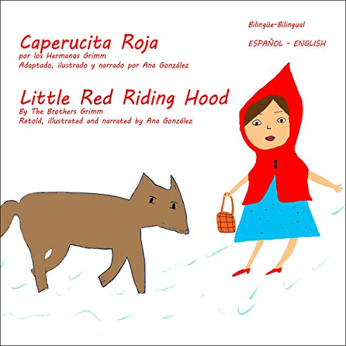 Little Red Riding Hood - Caperucita Roja audiobook cover art
