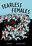Fearless Females: The Fight for Freedom, Equality, and Sisterhood - Marta Breen