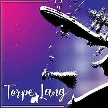 Torpe Lang