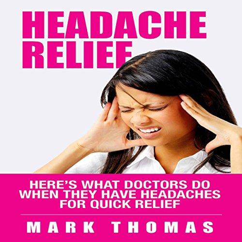 Headache Relief audiobook cover art