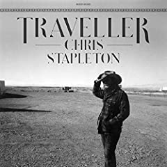 Chris Stapleton- Traveller