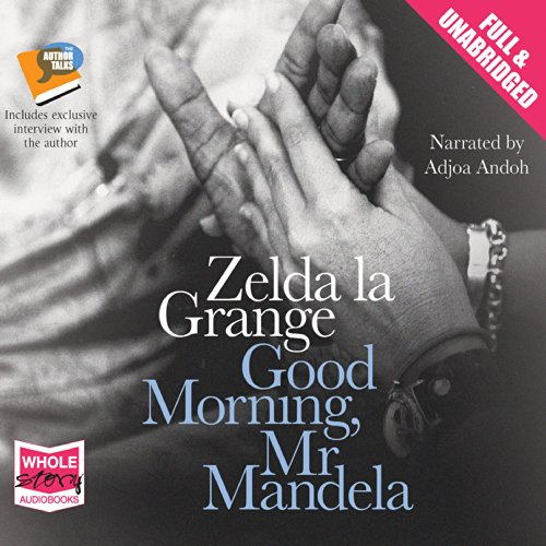 Good Morning, Mr Mandela cover art