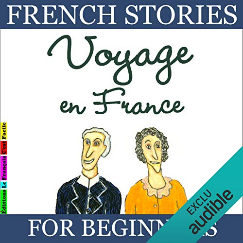 Voyage en France (French Stories for Beginners) audiobook cover art