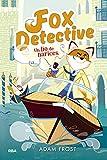 Fox Detective 2. Un lío de narices. (PEQUES)...