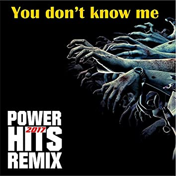 You Don't Know Me (Remix)